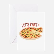 Lets Party Pizza Greeting Cards