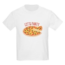 Lets Party Pizza T-Shirt