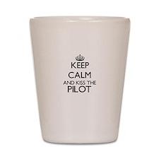 Keep calm and kiss the Pilot Shot Glass