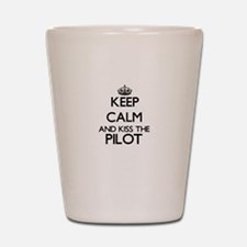 Keep calm and kiss the Pilot Shot Glass
