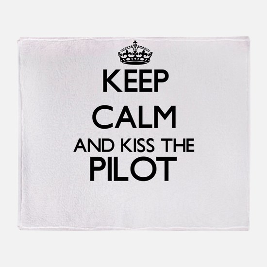 Keep calm and kiss the Pilot Throw Blanket