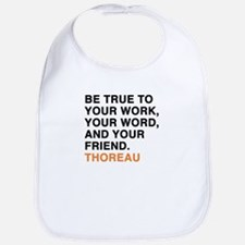 Be true to your work, your word, and your frie Bib