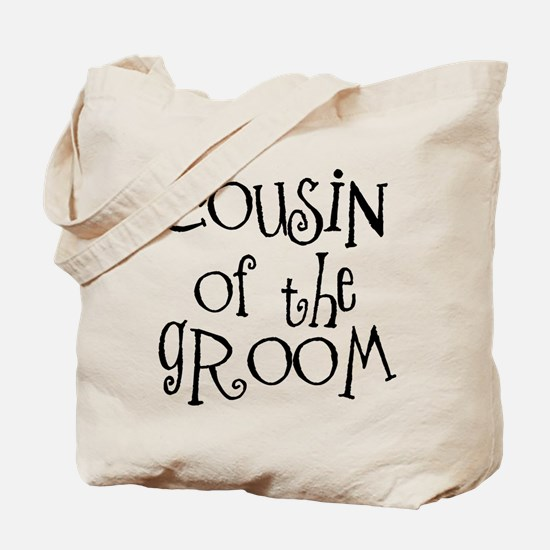 Cousin of the Groom Tote Bag