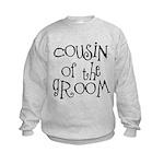 Cousin of the Groom Kids Sweatshirt