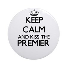 Keep calm and kiss the Premier Ornament (Round)