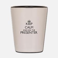 Keep calm and kiss the Presenter Shot Glass