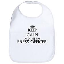 Keep calm and kiss the Press Officer Bib