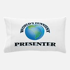 World's Funniest Presenter Pillow Case