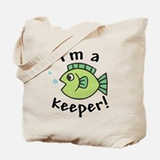 I'm a Keeper! (Fish) Tote Bag
