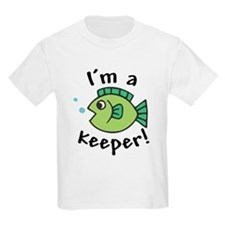 I'm a Keeper! (Fish) T-Shirt