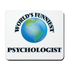 World's Funniest Psychologist Mousepad