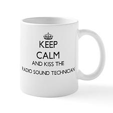 Keep calm and kiss the Radio Sound Technician Mugs