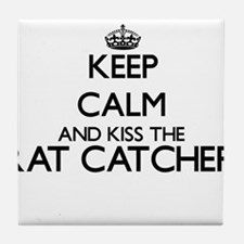 Keep calm and kiss the Rat Catcher Tile Coaster
