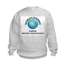 World's Funniest Radio Sound Techn Sweatshirt