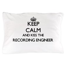 Keep calm and kiss the Recording Engin Pillow Case