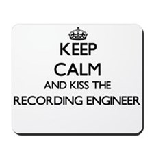 Keep calm and kiss the Recording Enginee Mousepad