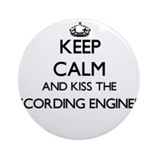 Keep calm and kiss the Recording Ornament (Round)