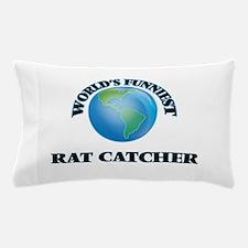 World's Funniest Rat Catcher Pillow Case