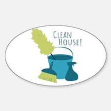 Clean House! Decal