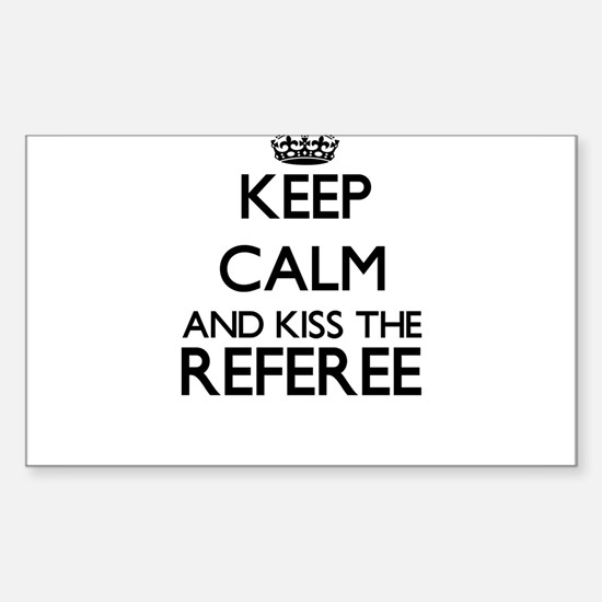 Keep calm and kiss the Referee Decal