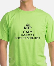 Keep calm and kiss the Rocket Scientist T-Shirt