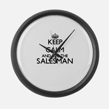 Keep calm and kiss the Salesman Large Wall Clock