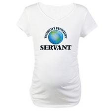 World's Funniest Servant Shirt