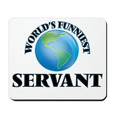 World's Funniest Servant Mousepad