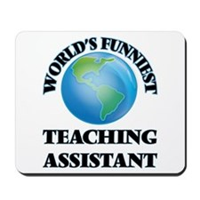 World's Funniest Teaching Assistant Mousepad