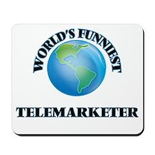 World's Funniest Telemarketer Mousepad