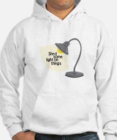 Shed Some Light Hoodie