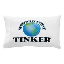 World's Funniest Tinker Pillow Case