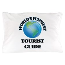 World's Funniest Tourist Guide Pillow Case
