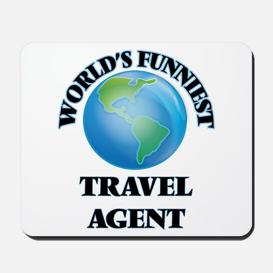 World's Funniest Travel Agent Mousepad