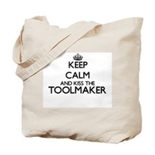 Keep calm and kiss the Toolmaker Tote Bag