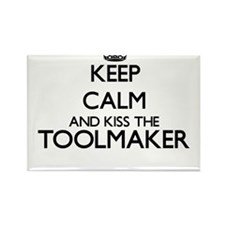 Keep calm and kiss the Toolmaker Magnets