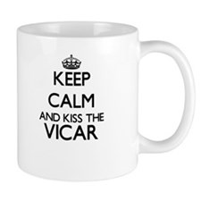 Keep calm and kiss the Vicar Mugs