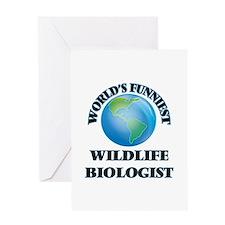 World's Funniest Wildlife Biologist Greeting Cards