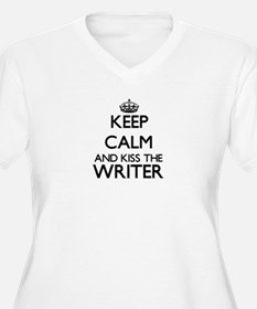 Keep calm and kiss the Writer Plus Size T-Shirt