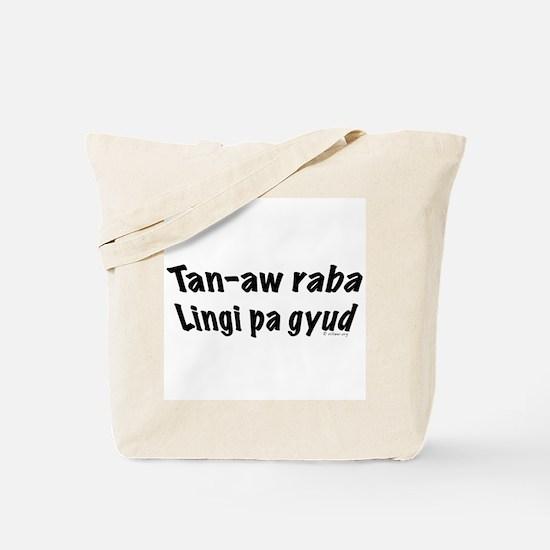 Tan-aw raba Tote Bag
