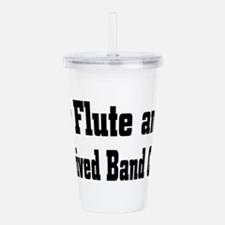 flute24.png Acrylic Double-wall Tumbler