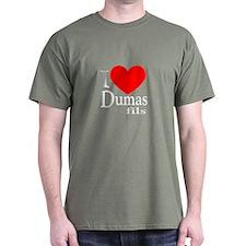 I Love Dumas Fils T-Shirt