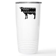 I value the life of a c Travel Coffee Mug