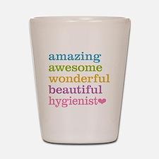 Awesome Hygienist Shot Glass