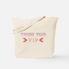 Twerk Team VIP Tote Bag