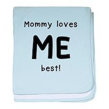 Mommy loves me best baby blanket