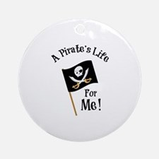 A Pirates Life Ornament (Round)