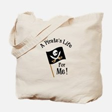 A Pirates Life Tote Bag