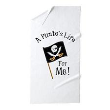 A Pirates Life Beach Towel