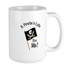 A Pirates Life Mugs